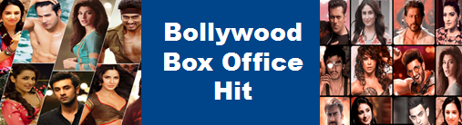 Bollywood Box Office Collection