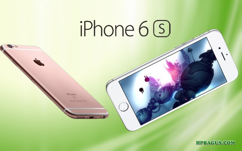 Spesifikasi iPhone 6S iOS Apple