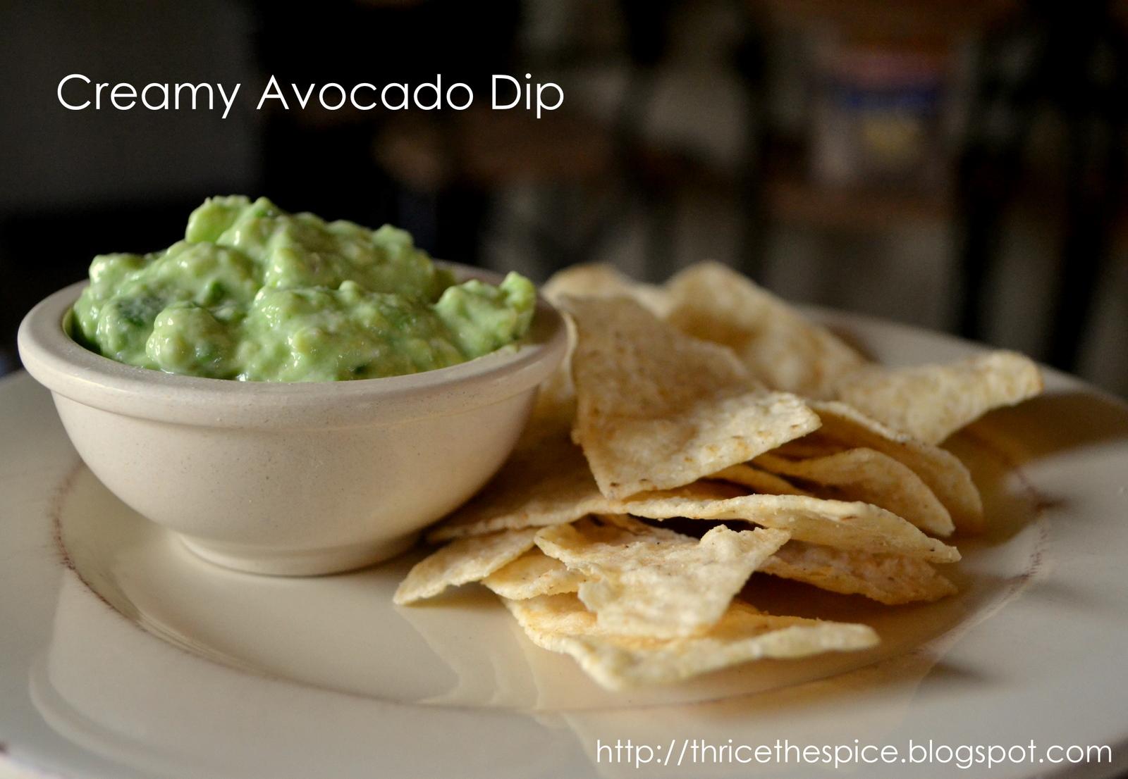 ThriceTheSpice: Creamy Avocado Dip