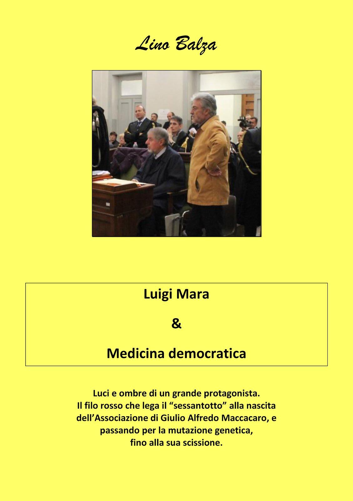 Luigi Mara & Medicina democratica