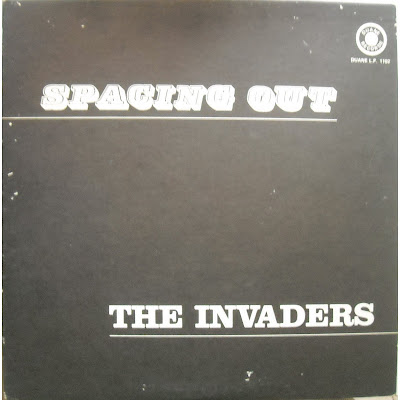 The Invaders - Spacing Out 1970 (Duane Records)