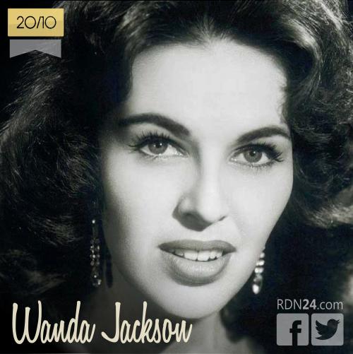 20 de octubre | Wanda Jackson - @wandaandwendell | Info + vídeos