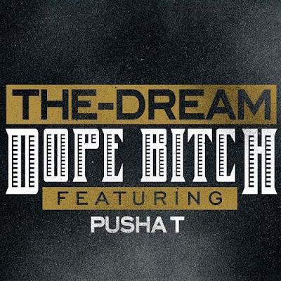 The-Dream - Dope Chick (feat. Pusha T) Lyrics