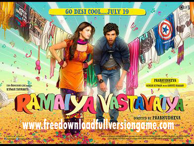Ramaiya Vastavaiya 2013 Full Hindi Movie torrent Download  www.freedownloadfullversiongame.com