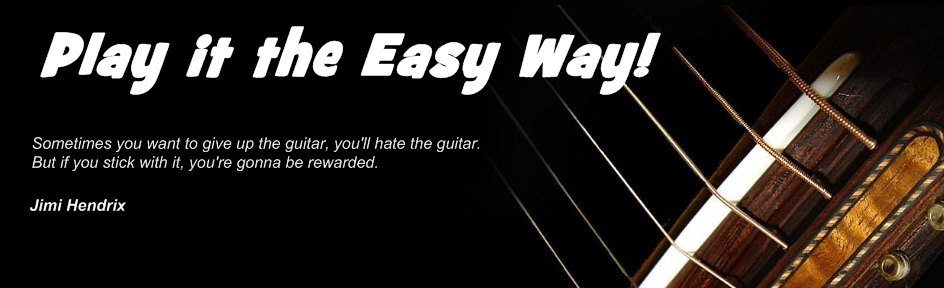 Play it the Easy Way!