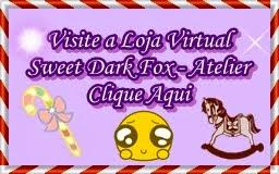 Loja Virtual Sweet Dark Fox - Atelier