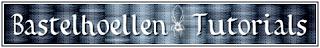 http://www.bastelhoellen-tutorials.de/