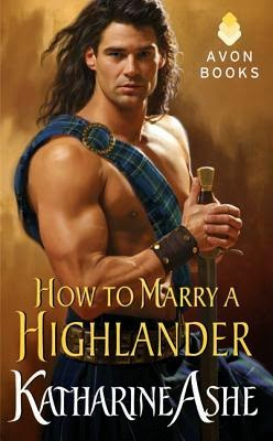 Cover for How to Marry a Highlander by Katharine Ashe