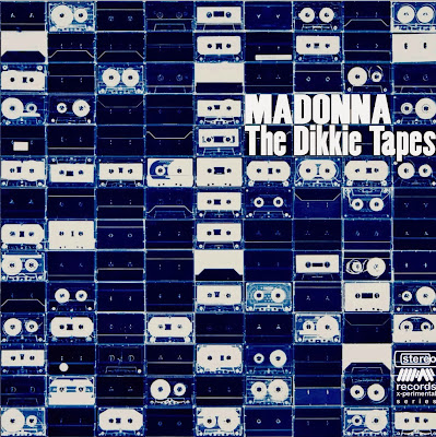 Madonna - The Dikkie Tapes - madonnaunusualmpap2.blogspot.com