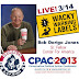Gettin' Wacky With Bob Dorigo Jones At CPAC!