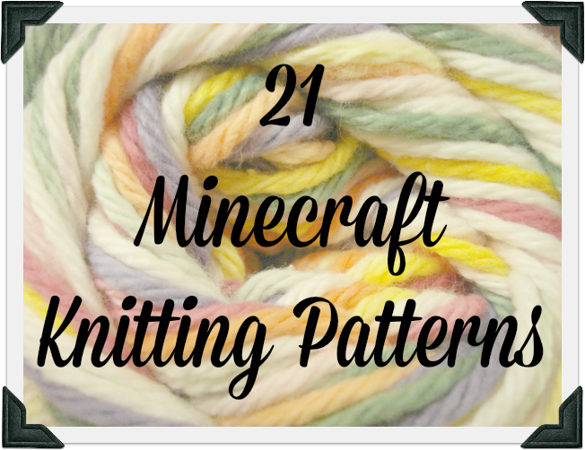 And She Games Free Minecraft Knitting Patterns