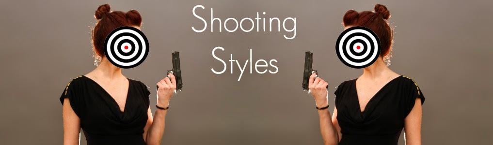 Shooting Styles