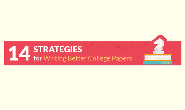 Image: 14 Strategies for Writing Better College Papers