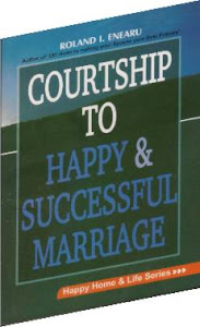 Courtship to Happy and Successful Marriage