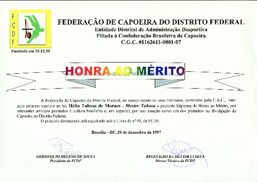 Homenagem da Federação de Capoeira do DF, filiada à Confederação Brasileira de Capoeira