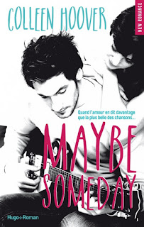 http://lacaverneauxlivresdelaety.blogspot.fr/2015/06/maybe-tome-1-maybe-someday-de-colleen.html