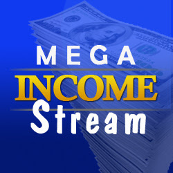 Mega Income Stream