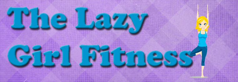The Lazy Girl Fitness