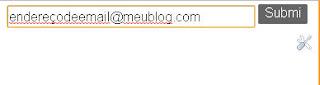 Gadget Blogger seguir o blog por email