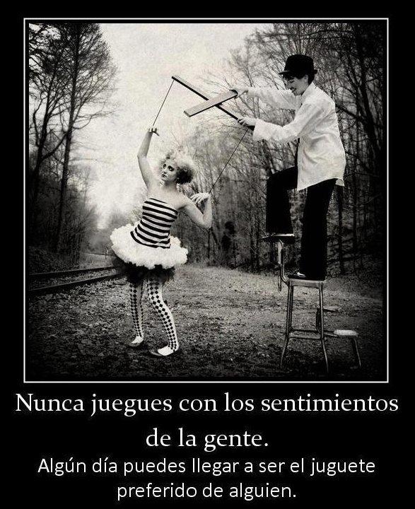 No Juegues Con Los Sentimientos De La Gente (Imagenes para Facebook