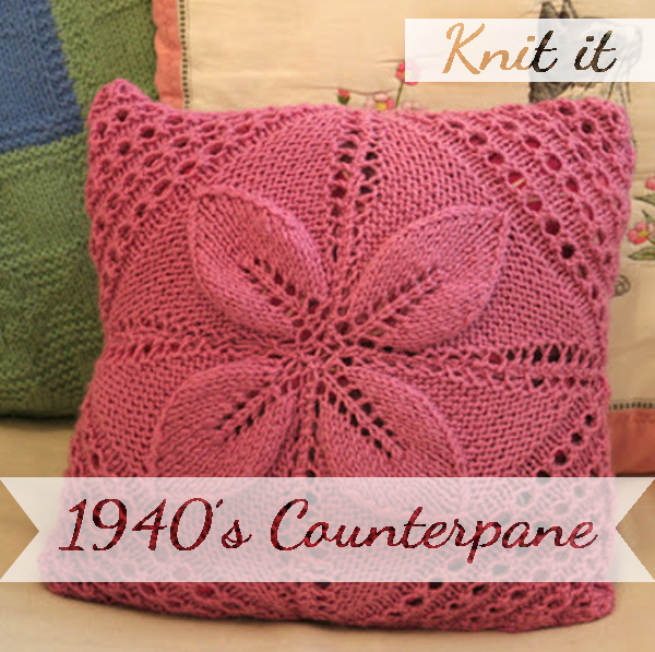 Knit yourself a 1940's Counterpane