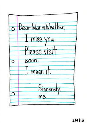 Dear Warm Weather