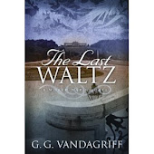 The Last Waltz: A World War 1 Novel