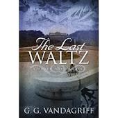 The Last Waltz: A World War 1 Novel