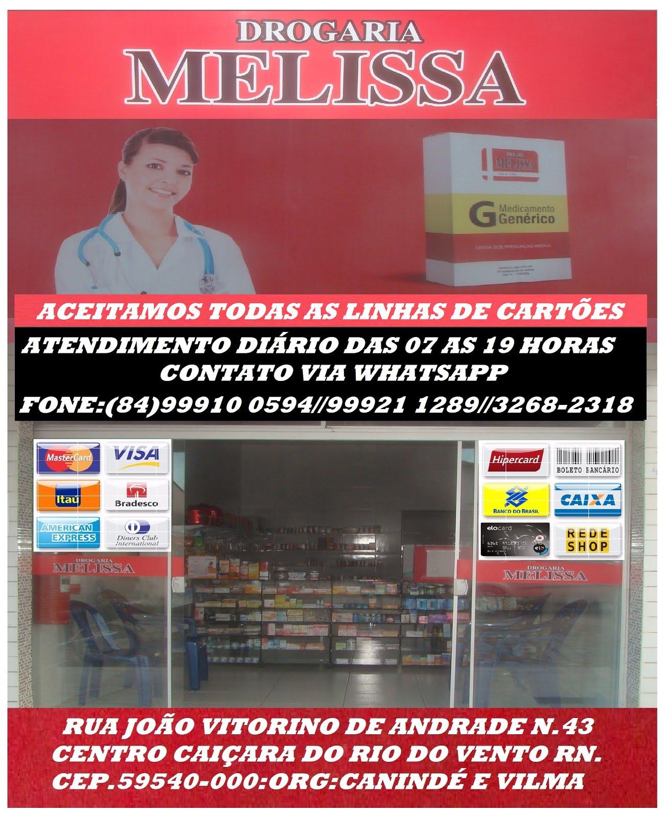 DROGARIA MELISSA CAIÇARA //RN