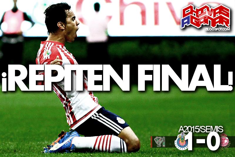 CD Guadalajara 1-0 Deportivo Toluca FC - Copa MX - Semifinales - Apertura 2015.