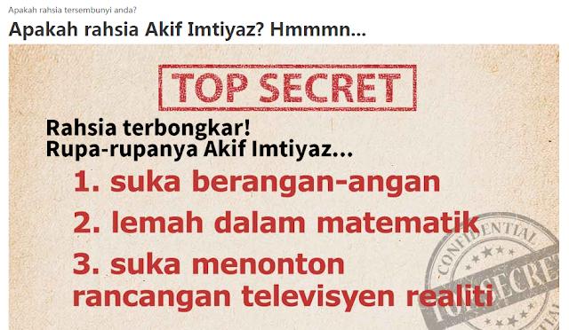 Rahsia Tersembunyi Akif Imtiyaz TERBONGKAR