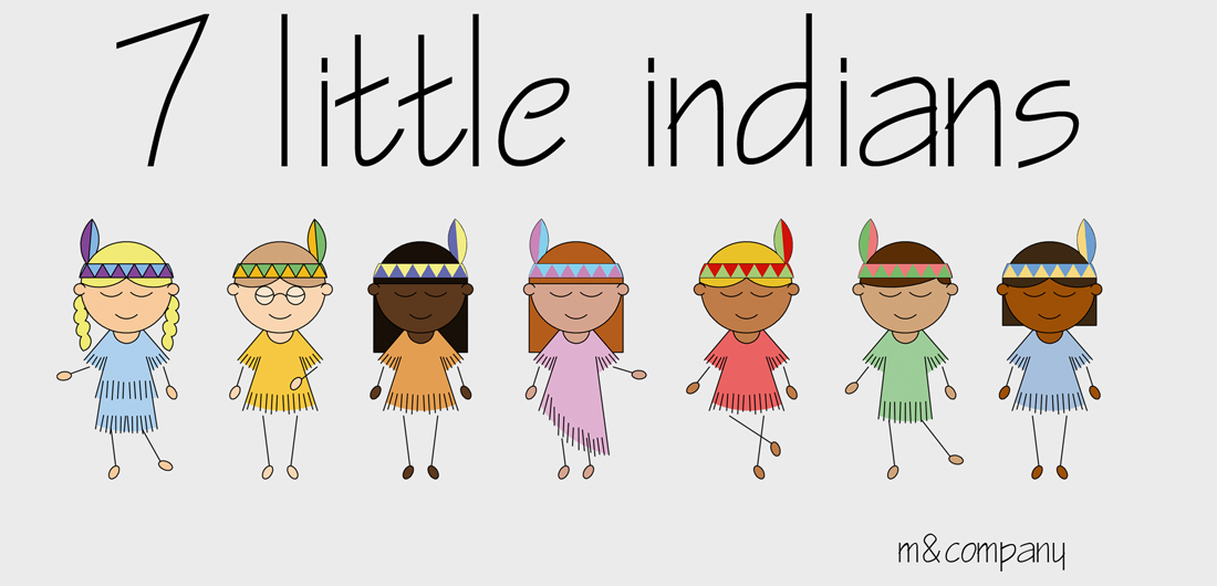 7 little indians