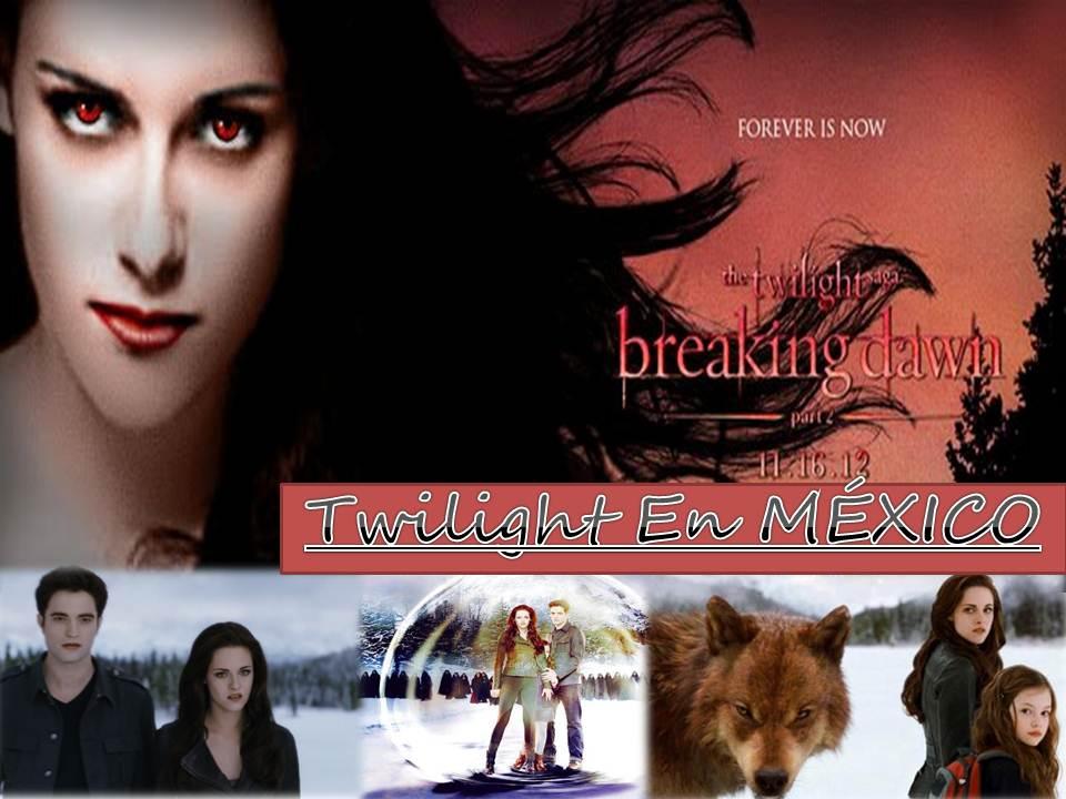 ♥♥♥ Twilight en México ♥♥♥
