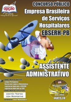 Apostila Concurso EBSERH PB ASSISTENTE ADMINISTRATIVO 2014
