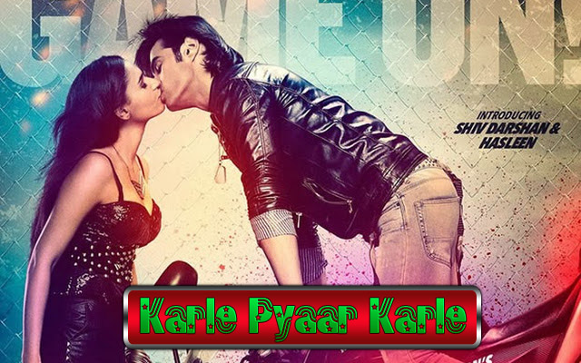 Karle Pyaar Karle Full Movie Watch Online
