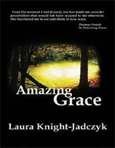 libro amazing grace laura knight jadczyk