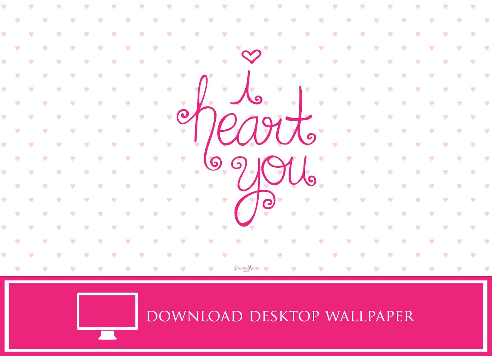 i heart you desktop wallpaper by Jessica Marie Design