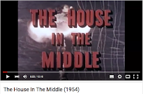 Video. The House in the Middle. 1954