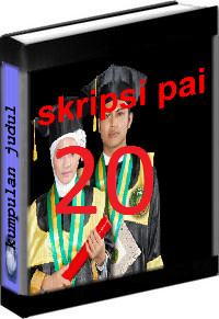 Kumpulan Judul dan Skripsi PAI Tarbiyah Volume 20