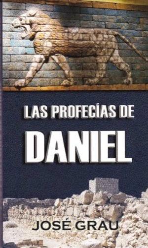 José Grau-Las Profecias De Daniel-