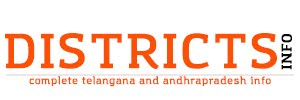 Complete Telangana &  AP  Districts Information