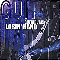 Guitar Jack - Losin\' Hand