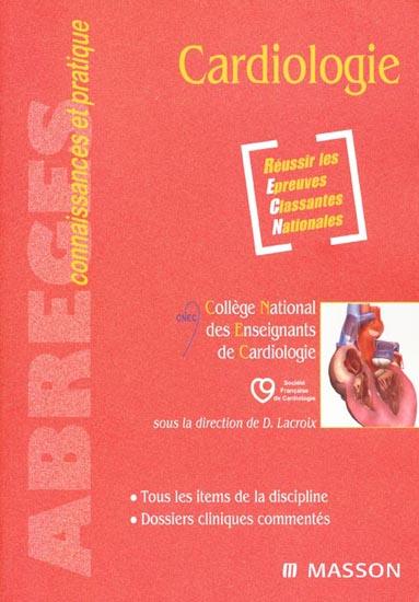Abrégés Connaissances et Pratique - Cardiologie édition 2010