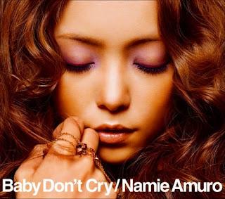 Namie Amuro 安室奈美恵 - Baby Don't Cry