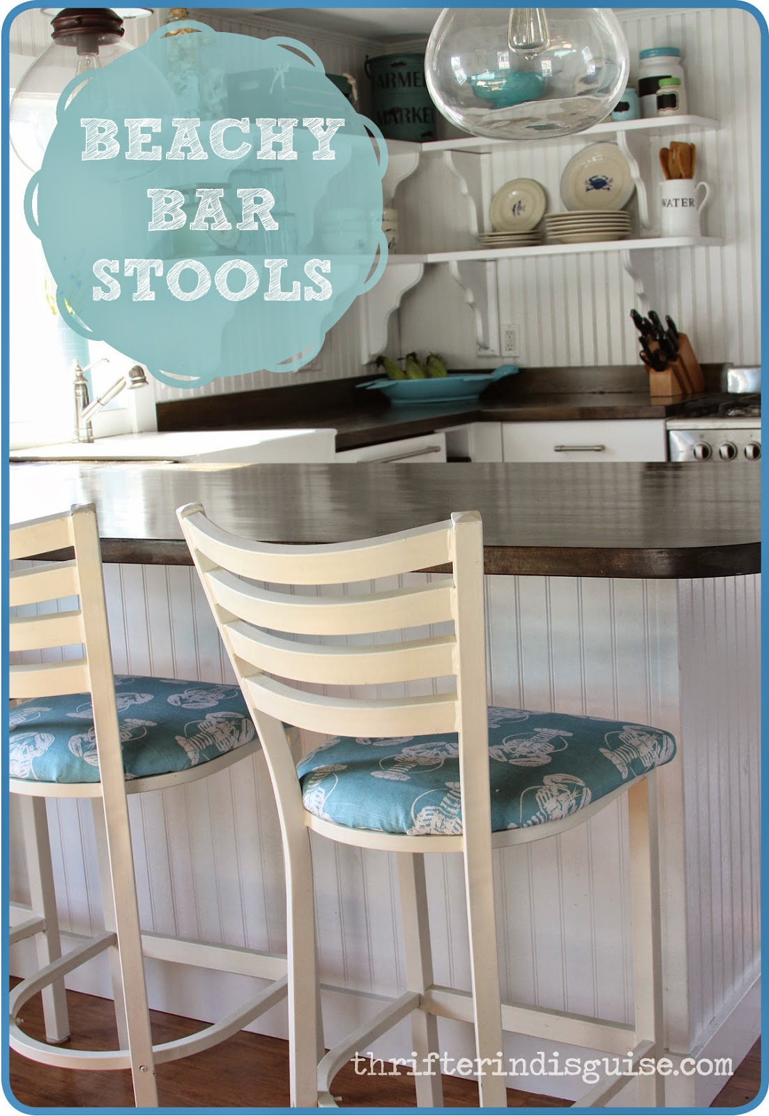 Cottage Style Kitchen Updates A Thrifter In Disguise DIY Beachy Bar Stool Tutorial