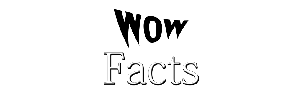 WOWFacts