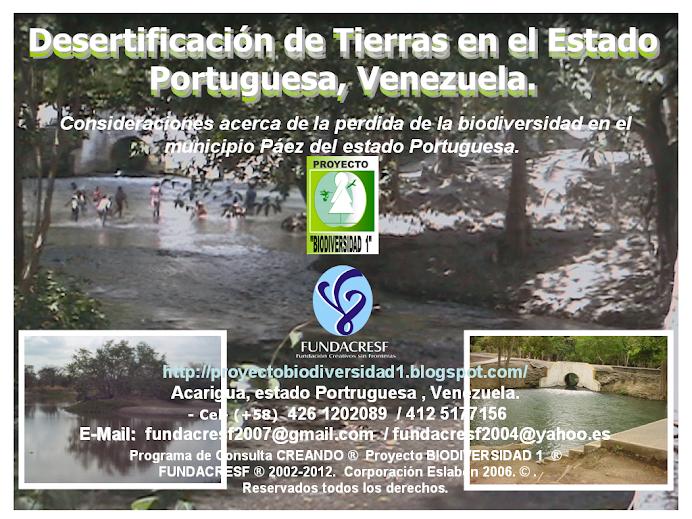 Desertificación de Tierras en el Estado Portuguesa, Venezuela. Proyecto Biodiversidad 1,