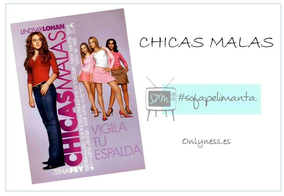 OnlyNess - #SPM Chicas malas