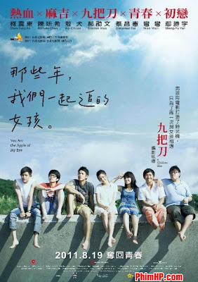 C Gi Chng Ta Cng Theo ui Nm No - You Are The Apple Of My Eye 2011