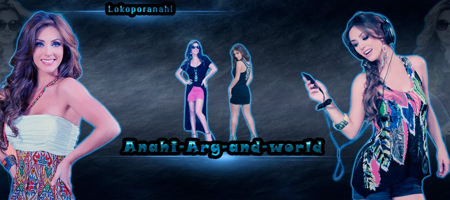 Anahi Arg and world
